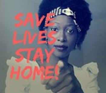Save Lives Stay Home  Juanita Lwanga